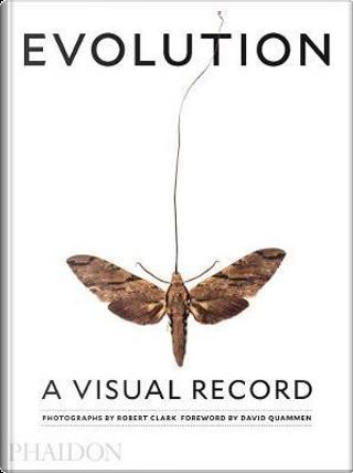 Evolution. A visual record. Ediz. a colori by Joseph Wallace