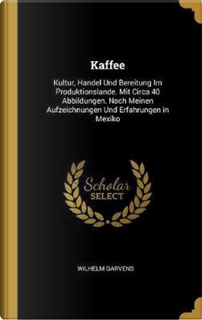 Kaffee by Wilhelm Garvens