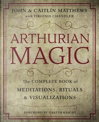Arthurian Magic by John Matthews