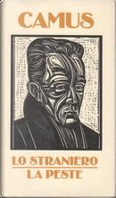 Lo straniero - La peste by Albert Camus