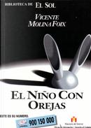 El niño con orejas by Vicente Molina Foix