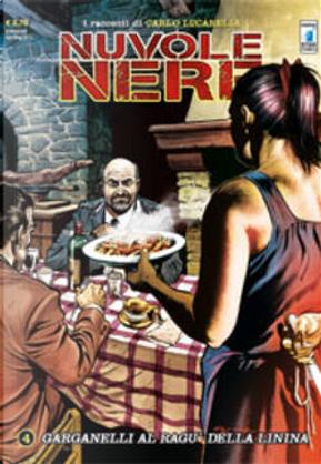 Nuvole Nere n. 4 by Beniamino Delvecchio, Daniele Statella, Marco Fara, Mauro Smocovich