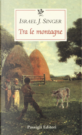 Tra le montagne by Israel Joshua Singer
