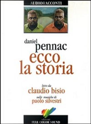 Ecco la storia by Daniel Pennac