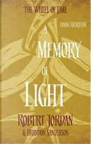 A Memory Of Light by Robert JORDAN