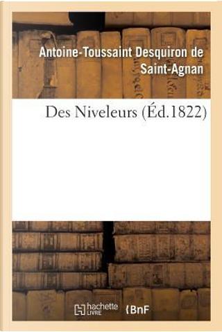 Des Niveleurs by Desquiron de Saint-Agnan