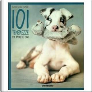 101 tenerezze by Rachael Hale