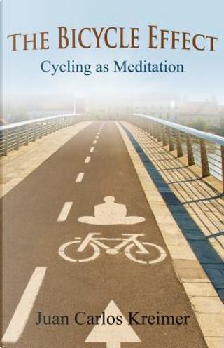 The Bicycle Effect by Juan Carlos Kreimer