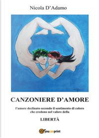 Canzoniere d'amore by Nicola D'Adamo