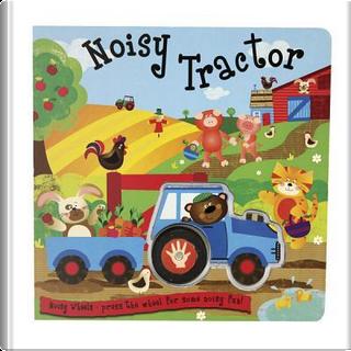 Noisy Tractor by Inc. Barron's Educational Series