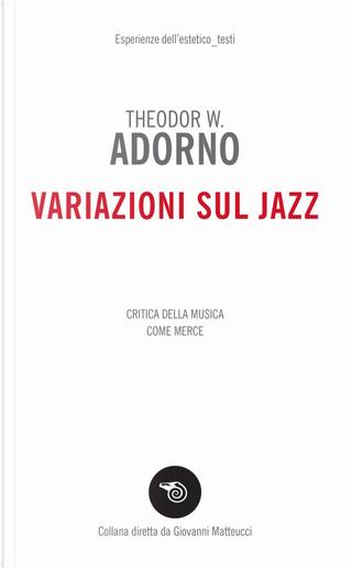 Variazioni sul jazz by Theodor W. Adorno