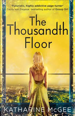 Thousandth floor by Katharine McGee