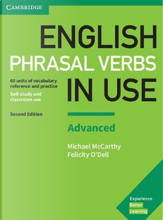 English Phrasal Verbs in Use. Edition with answers Advanced by Michael McCarthy