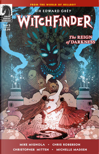Witchfinder: The Reign of Darkness 5 by Chris Roberson, Mike Mignola