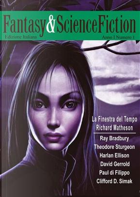 Fantasy & Science Fiction 1 by Clifford D. Simak, Harlan Ellison, John Kessel, Laurel Winter, Paul Di Filippo, Ray Bradbury, Theodore Sturgeon