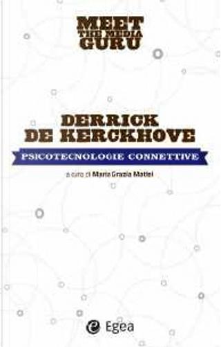 Psicotecnologie connettive by Derrick De Kerckhove