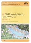 Italia 2 by Cristiano de Majo, Fabio Viola