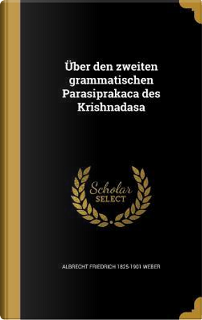 GER-UBER DEN ZWEITEN GRAMMATIS by Albrecht Friedrich 1825-1901 Weber