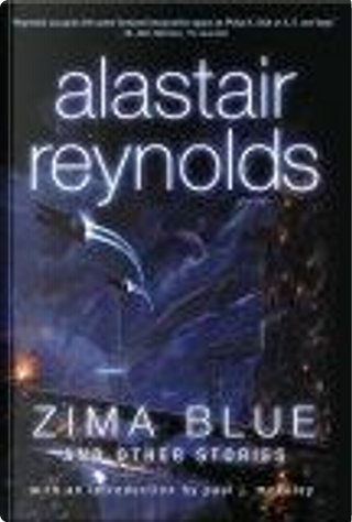 Zima Blue and Other Stories by Alastair Reynolds, Paul J. McAuley