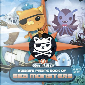 Kwazii's Pirate Book of Sea Monsters by Grosset & Dunlap