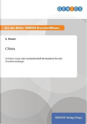 China by S. Kneer