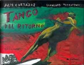Tango del ritorno by Julio Cortazar