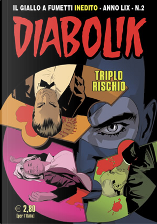 Diabolik anno LIX n. 2 by Alessandro Mainardi, Andrea Pasini, Enrico Lotti