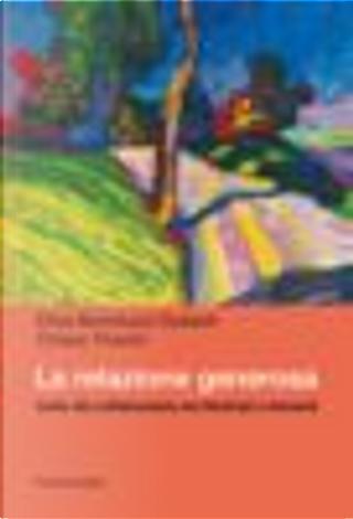 La relazione generosa by Chiara Tinonin, Elisa Bortoluzzi Dubach