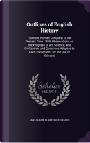 Outlines of English History by Amelia Ann Blanford Edwards