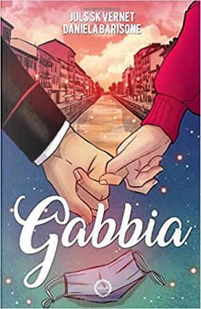 Gabbia by Daniela Barisone, Juls SK Vernet