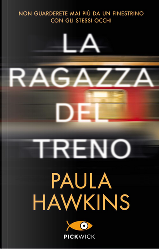 La ragazza del treno by Paula Hawkins