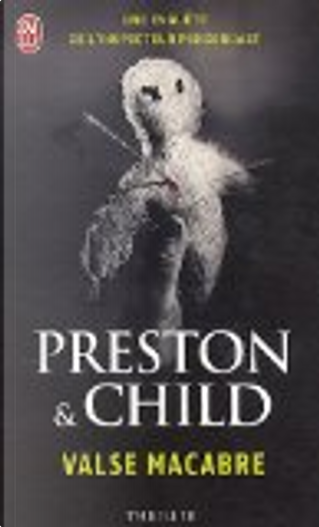 Valse macabre by Douglas Preston, Lincoln Child