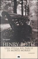 Una stella sul parco di Monte Morris by Henry Roth