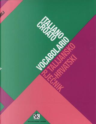 Talijansko-hrvatski rječnik by Mirko Deanović