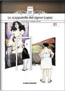 Le scappatelle del signor Lopez by Carlos Trillo, Horacio Altuna
