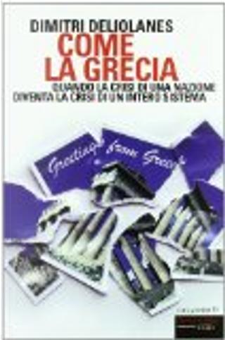 Come la Grecia by Dimitri Deliolanes