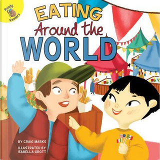Eating Around the World by Craig Marks