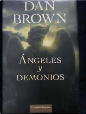 Angeles y demonios by Dan Brown