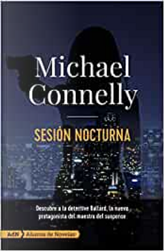 Sesión nocturna by Michael Connelly