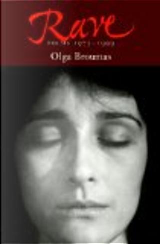 Rave by Olga Broumas