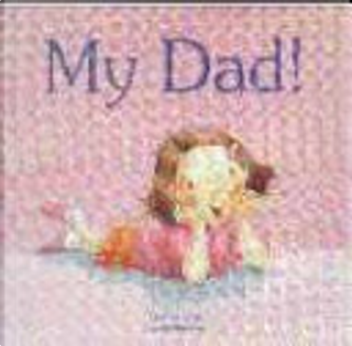 Why I Love My Dad by Chae Strathie