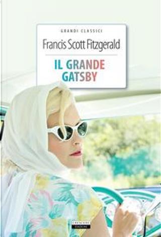 Il grande Gatsby. Ediz. integrale. Con Segnalibro by Francis Scott Fitzgerald