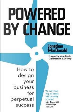 Powered by Change by Jonathan MacDonald