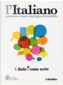 Bada a come scrivi by Matilde Paoli, Raffaella Setti