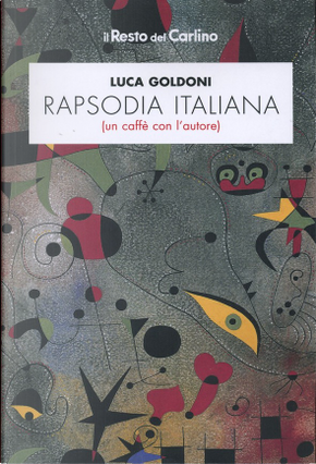 Rapsodia italiana by Luca Goldoni