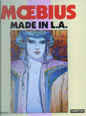 """Made in L.A. by Jean """"Moebius"""" Giraud"""