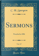 Sermons, Vol. 17 by C. H. Spurgeon