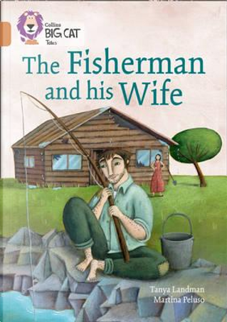 The Fisherman and his Wife by Tanya Landman