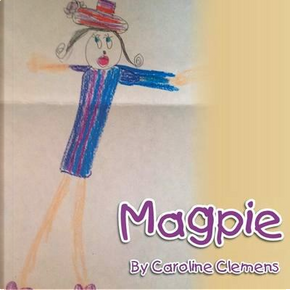 Magpie by Caroline Clemens