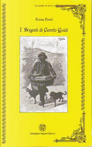 I briganti di Cerreto Guidi by Emma Perodi